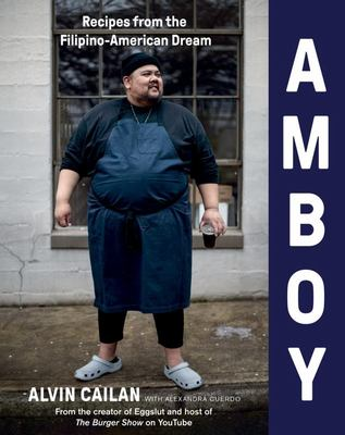 Amboy - Recipes from the Filipino-American Dream