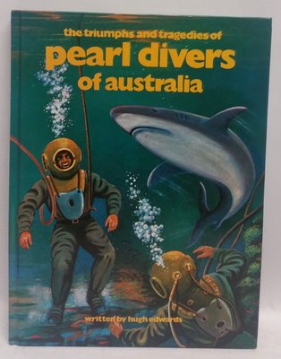 The Triumphs and Tragedies of Pearl Divers of Australia