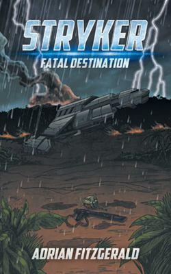 STRYKER FATAL DESTINATION