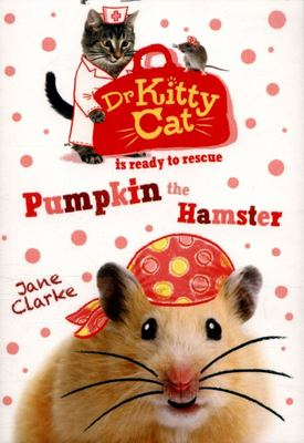 DR KITTY CAT IS READY TO RESCUE PUMPKIN THE HAMPSTER