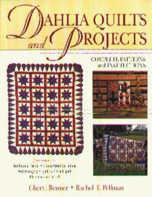 DAHLIA QUILTS AND PROJECTS