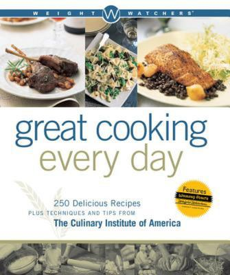WEIGHT WATCHERS GREAT COOKING EVERY DAY 250 DELICIOUS RECIP-
