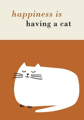 Card - Happiness is Having a Cat