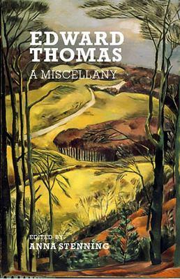 Edward Thomas A Miscellany