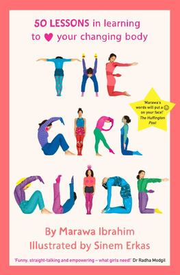The Girl Guide: 50 Lessons in Learning to Love Your Changing Body