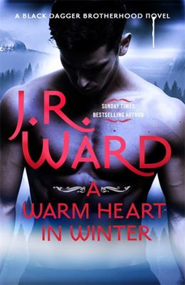 Warm Heart in Winter (#18.5 Black Dagger Brotherhood)