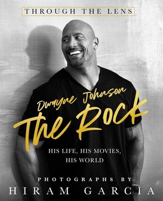 The Rock - Through the Lens: His Life, His Movies, His World
