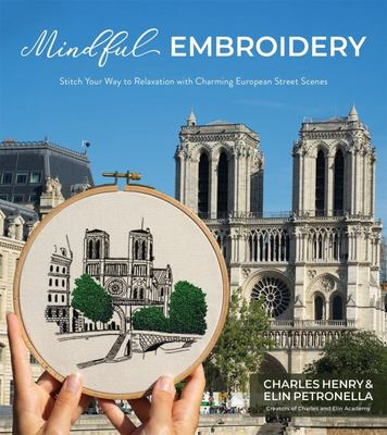 Mindful Embroidery - Stitch Your Way to Relaxation with Charming European Street Scenes