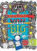 Biscuits, Bands and Very Big Plans (Tom Gates #14)
