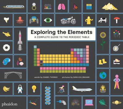 Exploring the Elements - A Complete Guide to the Periodic Table