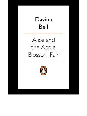 Alice and the Apple Blossom Fair (Our Australian Girl - Alice #2)