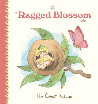 A Ragged Blossom Tale: The Great Rescue (May Gibbs)