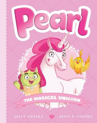Pearl the Magical Unicorn (Pearl #1)