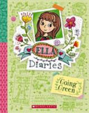 Going Green (Ella Diaries #11)