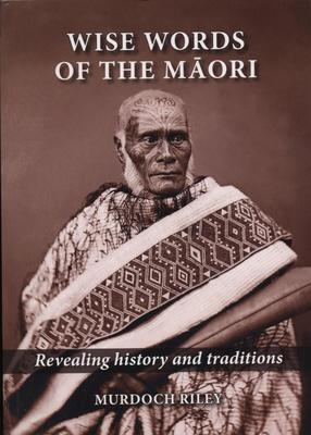 Wise Words of the Maori