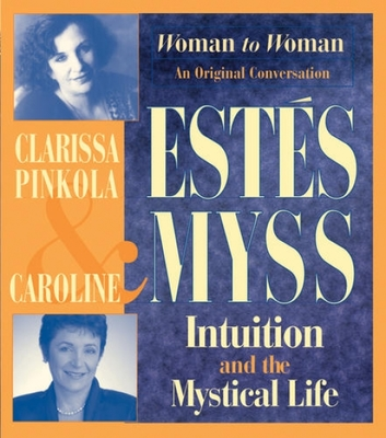 Intuition & the Mystical Life - 2CD Set