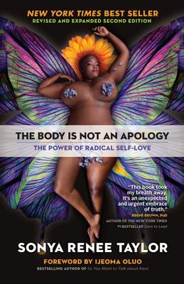 The Body Is Not an Apology, Second Edition - The Power of Radical Self-Love