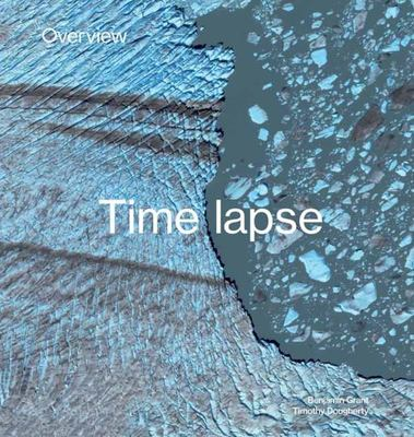 Overview Timelapse - How We Change the Earth