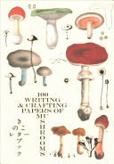 100 Writing and Crafting Papers Mushroom