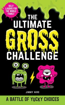 The Ultimate Gross Challenge - A Battle of Yucky Choices