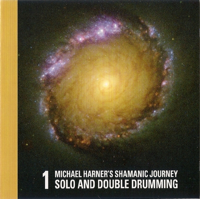 Shamanic Journey 1 Solo/Double Drum (CD) - Michael Harner