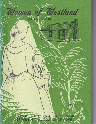 Women of Westland and Their Families Volume 3