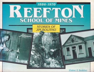 Reefton School of Mines: Stories of Jim Bolitho