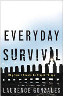 Everyday Survival - Why Smart Peopl