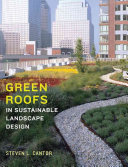 Green Roofs: In Sustainable Landscape Design
