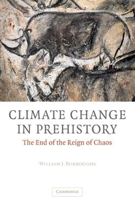 Climate Change in PrehistoryThe End of the Reign of Chaos