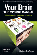 Your Brain - Missing Manual