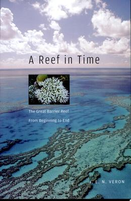 A REEF IN TIME THE GREAT BARRIER REEF FR