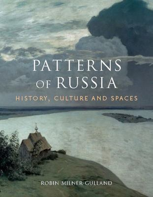 Patterns of Russia - History, Culture, Spaces