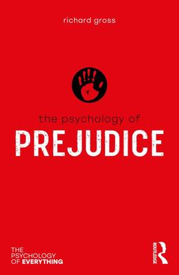 The Psychology of Prejudice