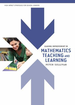Leading Improvement in Mathematics Teaching and Learning