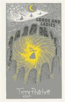 Lords and Ladies: The Witches Collection (Discworld #14)