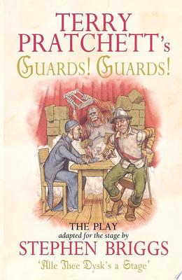Guards! Guards! - The Play