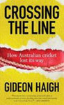 Crossing the Line: How Australian Cricket Lost Its Way