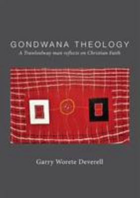 Gondwana Theology - A Trawloolway Man Reflects on Christian Faith