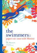 The Swimmers - Making Paper Cut-Outs Inspired by Henri Matisse
