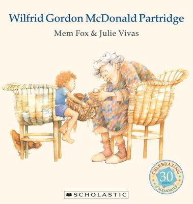 Wilfrid Gordon McDonald Partridge (30th Anniversary Edition)