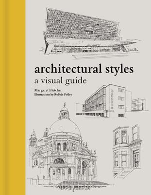 Architectural Styles - A Visual Guide
