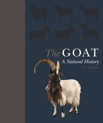 The Goat - A Natural and Cultural History