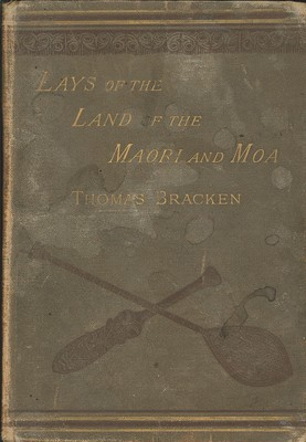 Lays of the Land of the Maori and Moa