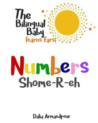 The Bilingual Baby Learns Farsi: Numbers