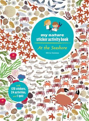 At the Seashore: My Nature Sticker Activity Book