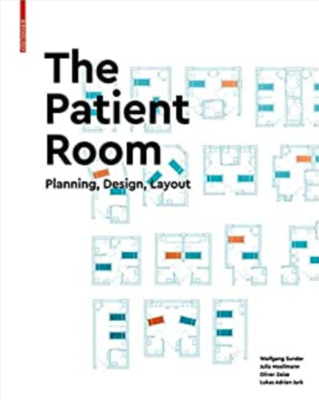 The Patient Room - Planning, Design, Layout