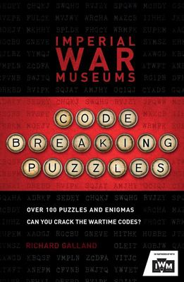 The Imperial War Museums Code-Breaking Puzzles - Can you crack the wartime codes?