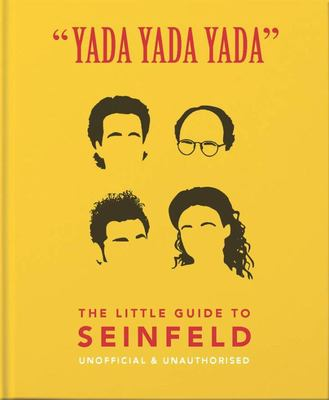 The Little Book of Seinfeld: The Book about the Show about Nothing