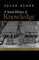 SOCIAL HISTORY OF KNOWLEDGE FROM GUTENBE